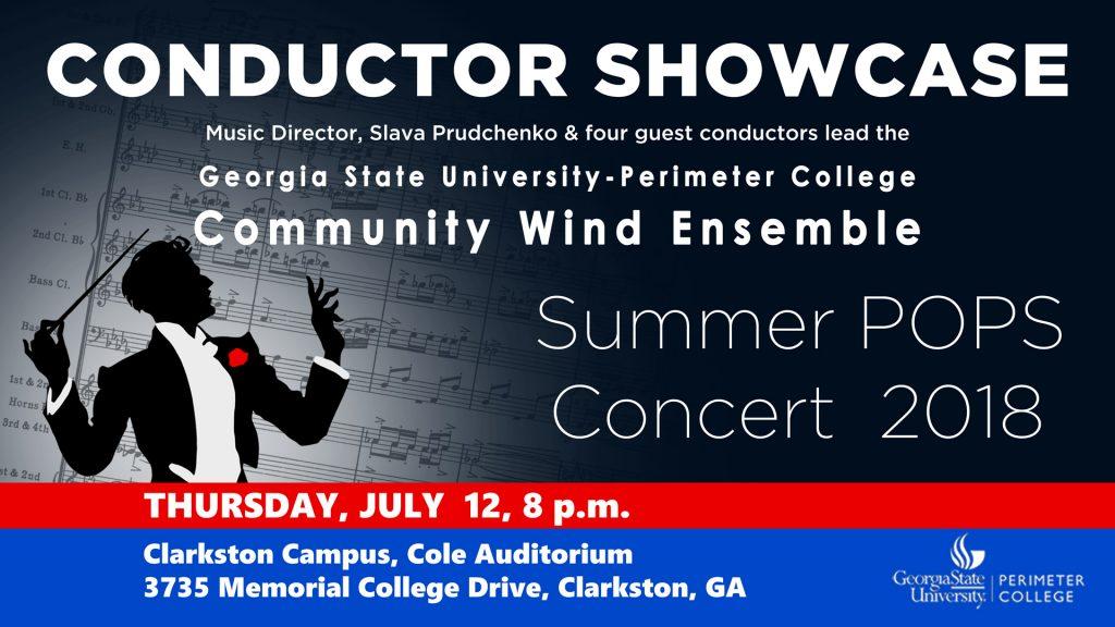 Conductor Showcase Concert - Perimeter College Community Wind Ensemble Thursday July 12, 8pm